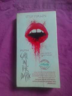 novel putih girl in the dark (itsfiyawn)