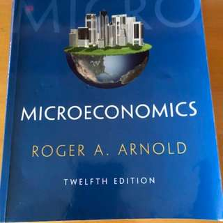 Microeconomics textbook 12th Edition Roger A.Arnold