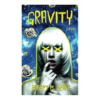 Gravity Kindle Edition by Robert Drake (Author)