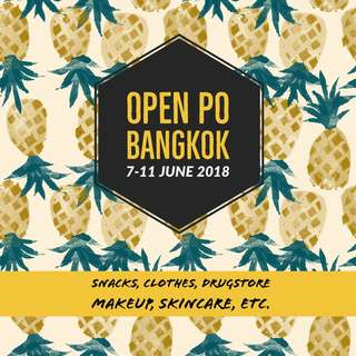 OPEN PO BANGKOK 7-11 JUNE 2018