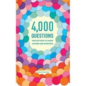 eBook - 4,000 Questions for Getting To Know Anyone by Barbara Ann Kipfer