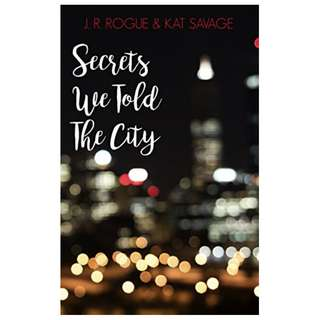 Secrets We Told The City: Poems Kindle Edition by J. R. Rogue  (Author), Kat Savage (Author)