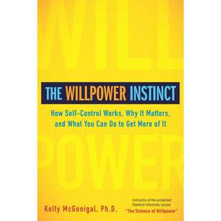 eBook - The Willpower Instinct by Kelly McGonigal