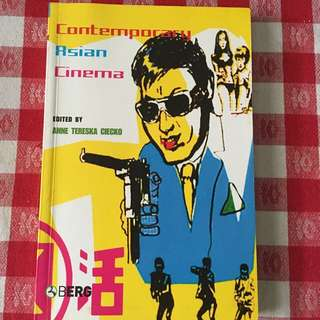 Contemporary Asian Cinema by Anne Tereska Ciecko