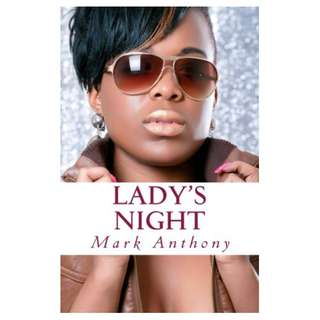 Lady's Night Kindle Edition by Mark Anthony  (Author)