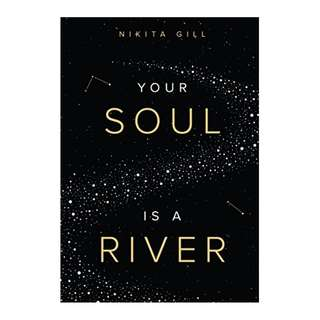 Your Soul is a River Kindle Edition by Nikita Gill  (Author), Thought Catalog (Editor)
