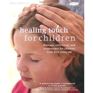 Healing Touch for Children by Mary Atkinson, Gaia - RD1011