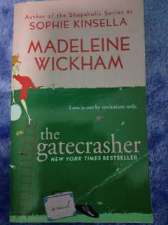 The gatecrasher by Sophie Kinsella