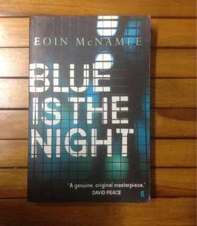 BLUE IS THE NIGHT by Eoin McNamie