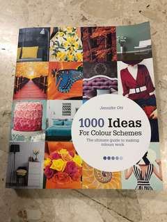 1000 Ideas for Colour Schemes by Jennifer Ott