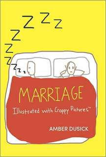eBook - Marriage Illustrated With Crappy Pictures by Amber Dusick