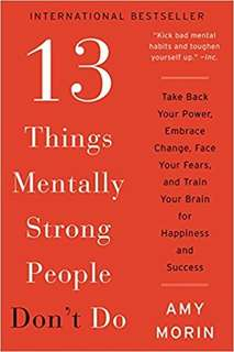 eBook - 13 Things Mentally Strong Don't Do by Amy Morin