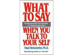 eBook - What To Say When You Talk To Yourself by Shad Helmstetter