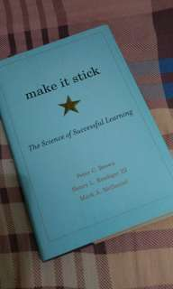 Make it Stick (The Science of Successful Learning(
