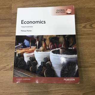 Economics Twelfth 12th Edition Michael Parkin Textbook Pearson