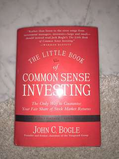 The Little Book of Common Sense Investing John C. Bogle