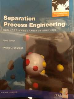 Separation Process Engineering 3rd Ed by Wankat