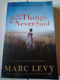 Buku/Novel All Those Things We Never Said by Marc Levy