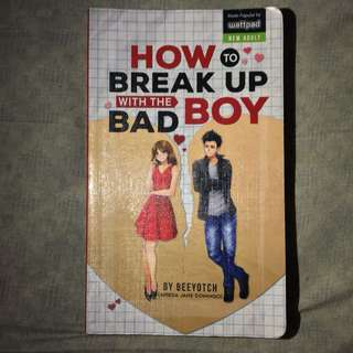 Preloved Wattpad Book: How to Break Up with the Bad Boy