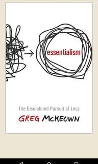 Essentialism: The Discipline Pursuit of Less, Greg Mckneow