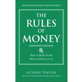 The Rules of Money: How to Make It and How to Hold on to It by Richard Templar - EBOOK