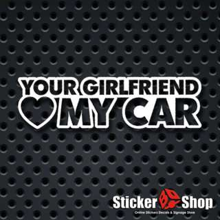 Your GF Loves My Car Decal