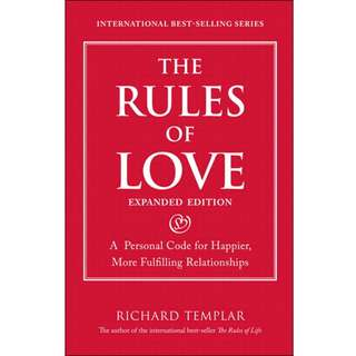 The Rules of Love: A Personal Code for Happier, More Fulfilling Relationships - Richard Templar - EBOOK