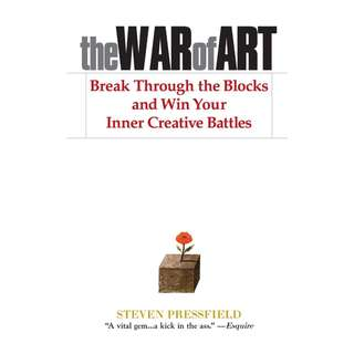 The War of Art: Break Through the Blocks and Win Your Inner Creative Battles by Steven Pressfield - EBOOK