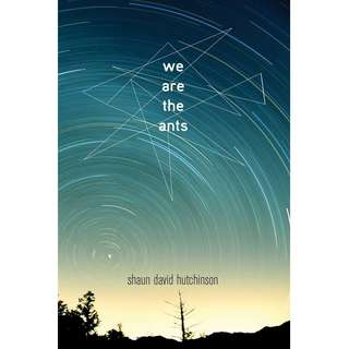 We Are the Ants by Shaun David Hutchinson - EBOOK