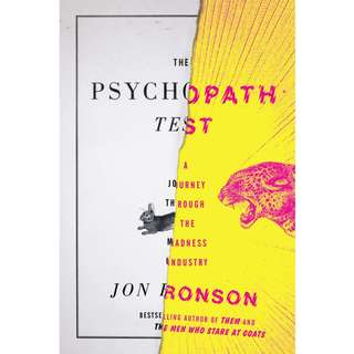 The Psychopath Test: A Journey Through the Madness Industry by Jon Ronson - EBOOK