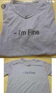 🚚 -I'm fine 灰色英文字母棉t