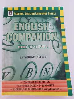 English Companion for O Level by Catherine Lim