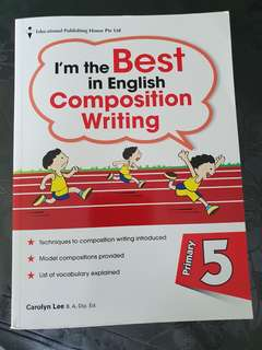 EPH I am the best in English composition writing P5 guide