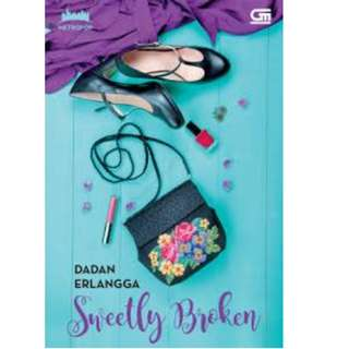 Ebook Sweetly Broken - Dadan Erlangga
