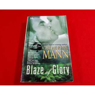 Blaze of Glory by Catherine Mann