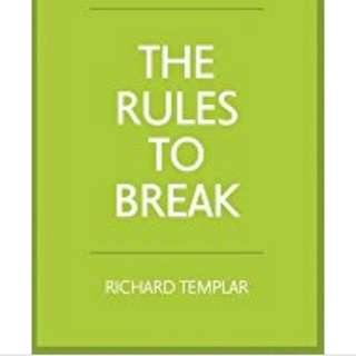 Rules to Break by Richard templar
