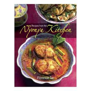 Recipes from the Nyonya Kitchen by Florence Tan