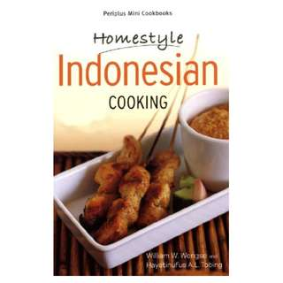 Mini Homestyle Indonesian Cooking (Periplus Mini Cookbook Series) Kindle Edition by William W. Wongso (Author), Hayatinufus A. L. Tobing (Author)
