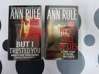 1) Heart Full of Lies. 2) But I Trusted You. By Ann Rule