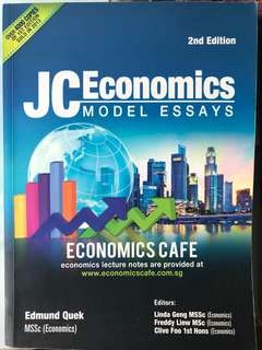 JC Economics Model Essays (Economics Cafe)