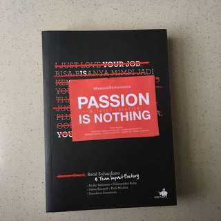 Passion without Creation is Nothing by René Suhardono