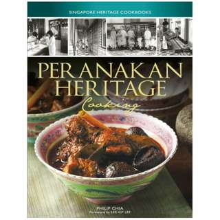 Peranakan Heritage Cooking (Singapore Heritage Cookbooks) Kindle Edition by Philip Chia  (Author)