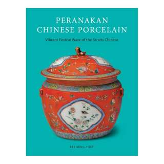 Peranakan Chinese Porcelain: Vibrant Festive Ware of the Straits Chinese Kindle Edition by Kee Ming-Yuet (Author), Lim Hock Seng (Photographer)