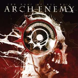 Arch Enemy – The Root Of All Evil CD