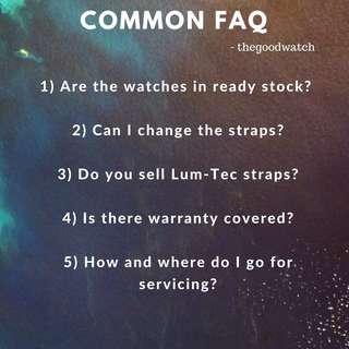 LUM-TEC WATCHES  - COMMON FAQ