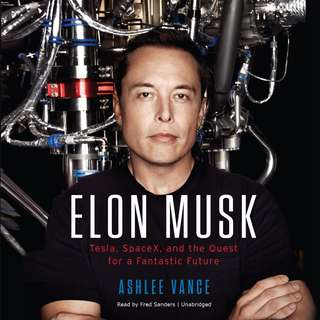 Elon Musk - Tesla, SpaceX, and Quest for a Fantastic Future - ebook and audiobook