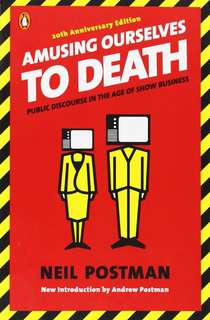 eBook - Amusing Ourselves To Death by Neil Postman