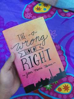 The wrong side of right novel