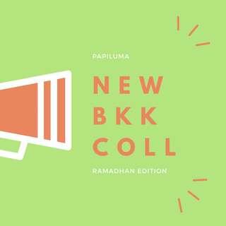 NEW BKK COLLECTION