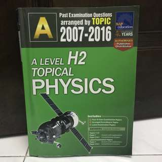 A Level H2 Topical Physics TYS 2007-2016
